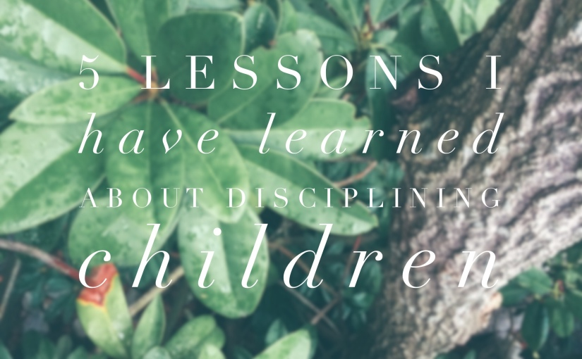 5 Lessons I Have Learned About Discipling Children